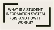 What Is A Student Information System (SIS) And How It Works