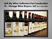 Sell My Wine Collection Miami FL