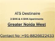 ATS Destinaire 3 BHK & 4 BHK Apartments Greater Noida West