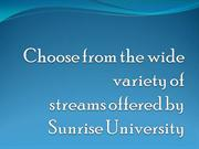 Choose from the wide variety of streams offered by Sunrise University
