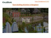 Team Building Activities in Bangalore - Kaadgal Resort