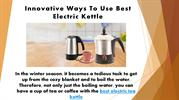 Innovative Ways To Use Best Electric Kettle in India