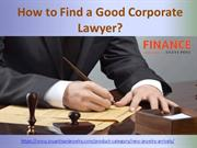 Find a Good Corporate Lawyer