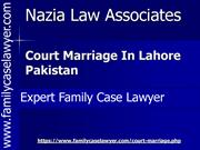 Court Marriage Procedure In Pakistan | Expert Family Case Lawyer