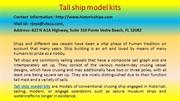 How to Win Customer and Influence People with TALL SHIP MODELS KITS