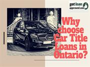 Why choose Car Title Loans in Ontario