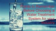 Points to Remember Before Choosing a Water Treatment for your Industry