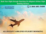 Book Your Flight through Reaching On Allegiant Airlines Flight