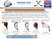 Hybrid Golf Club, Golf Hybrids and Hybrid Golf Club Set - Monark Golf