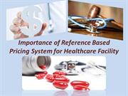 Importance of Reference Based Pricing System for Healthcare Facility