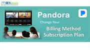 Pandora Radio or TV Change Your Billing Method or Subscription Plan