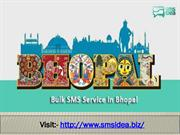 Bulk SMS Services in Bhopal - SMS Marketing in Bhopal