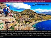 The Most Romantic Places for Couples in the City of Bolivia
