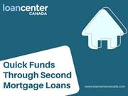 Second Mortgage Loans:  Reverse Mortgage Loans The best money source