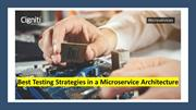 Best Testing Strategies in a Microservice Architecture