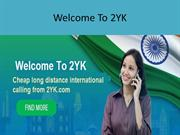 2YK cheap international call rates plans India from Canada