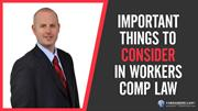 Important Things to Consider In Workers Comp Law