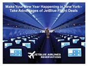 Make Your New Year Happening in New York–Take Advantages of JetBlue Fl
