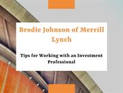 Brodie Johnson Tips for Working with an Investment Professional