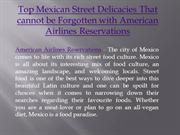Top Mexican Street Delicacies That cannot be Forgotten with American A
