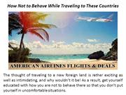 How Not to Behave While Traveling to These Countries