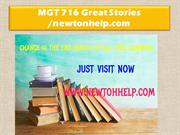 MGT 716 Great Stories /newtonhelp.com