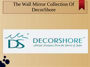 Wall Mirror Collection of DecorShore