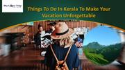 New Things To Do In Kerala To Make Your Vacation Unforgettable