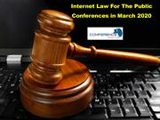 Internet Law For The Public Conferences in March 2020