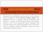 With American Airlines Flights Know Interesting Facts about Maryland