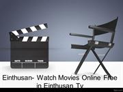 Einthusan- Watch movies online free in Einthusan Tv