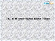 Best Vacation rental listing site in India - XploreIndo