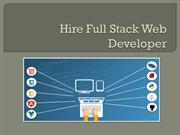 Hire Full Stack Web Developer & Rule World Of Web Development