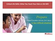 Critical Life Skills Either You Teach Your Kids or Life Will