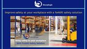 Improve safety at your workplace with a forklift safety solution