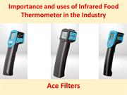 Importance and uses of Infrared Food Thermometer in the industry