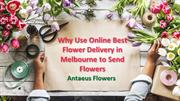 Why Use Online Best Flower Delivery in Melbourne to Send Flowers
