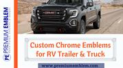 Custom Emblems | Adds Personal Touch to Truck or RV Trailer