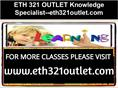 ETH 321 OUTLET Knowledge Specialist--eth321outlet.com