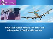 Book Your Boston Airport Taxi Service In Advance For A Comfortable Jou