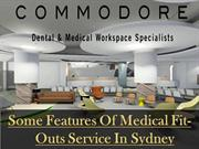 Some Features Of Medical Fit-Outs Service In Sydney