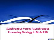 Synchronous verses Asynchronous Processing Strategy in Mule ESB