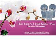Orchid Supplies Florida: Green Barn Orchid Supplies