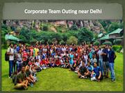 Corporate Team Outing Near Delhi | Corporate Events Near Delhi