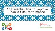 10 essential tips to improve Joomla site performance