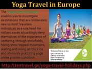 Join Volunteer travel in Europe because Yoga Provides Health And Mind
