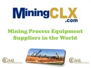 Mining Process Equipment Suppliers in the World