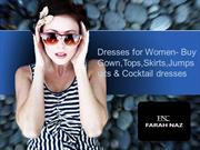 Dresses for Women- Buy Gown, Tops,Skirts,Jumpsuits & Cocktail dresses