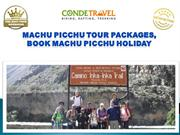 Machu Picchu Tour Packages, Book Machu Picchu Holiday