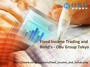 Fixed Income Trading and Bond's Tokyo | Obu Group Tokyo